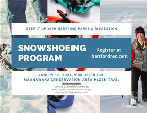 Step it Up with Hartford Parks & Recreation:  Snowshoeing